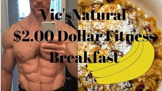 Cheap Fitness Breakfast Only 2 dollars, Cheap Breakfasts and Cheap Nutrition