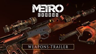 Metro Exodus - Weapons Trailer [UK]
