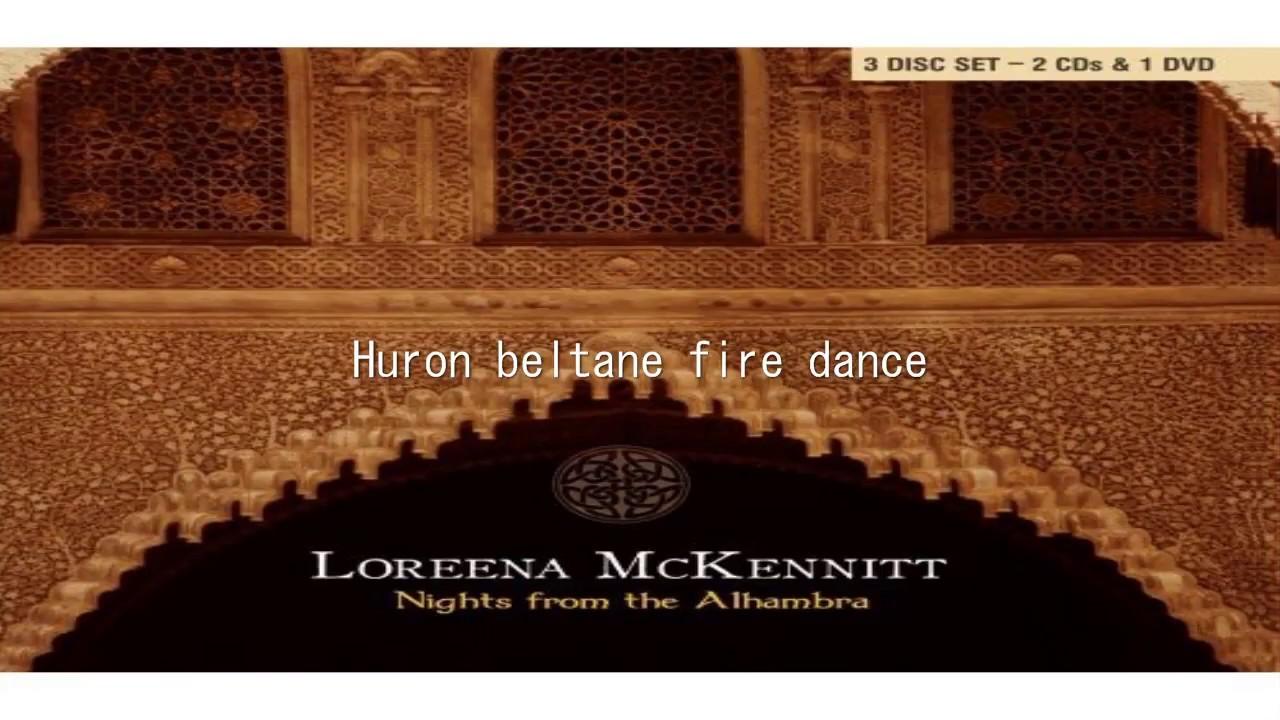 Loreena McKennitt - huron beltane fire dance - Nights From The Alhambra 2007