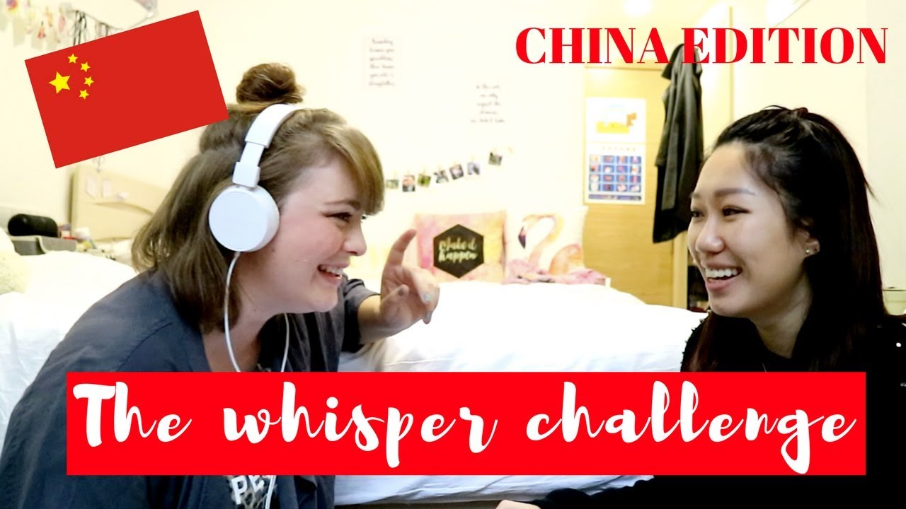 THE WHISPER CHALLENGE (CHINA EDITION) // 中文 - YouTube