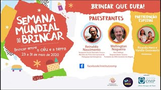 Brincar que cura com Reinaldo Nascimento e Wellington Nogueira