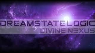 Dreamstate Logic - Divine Nexus [ cosmic downtempo / space ambient ]