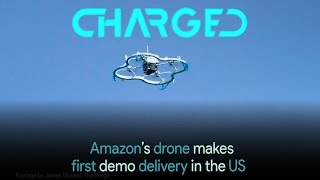 Amazon's Drone Makes First Demo Delivery In The US