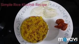 Rice Khichdi Recipe/ Simple,Quick and Easy Recipe