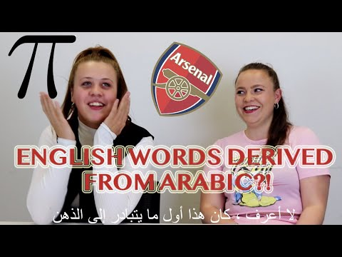 English Words Derived From Arabic?!