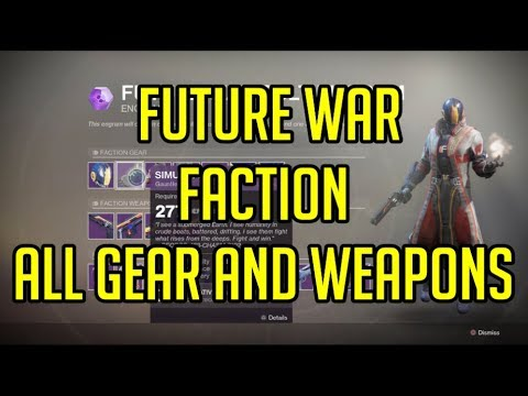 Destiny 2 Faction Rally: Future War Faction All Gear and Weapons
