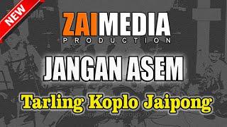 TARLING TENGDUNG KOPLO JAIPONG JANGAN ASEM (COVER) Zaimedia Production Group Feat Mbok Cayi