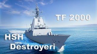 Gambar cover TF 2000 HSH Destroyeri Geliyor!!!