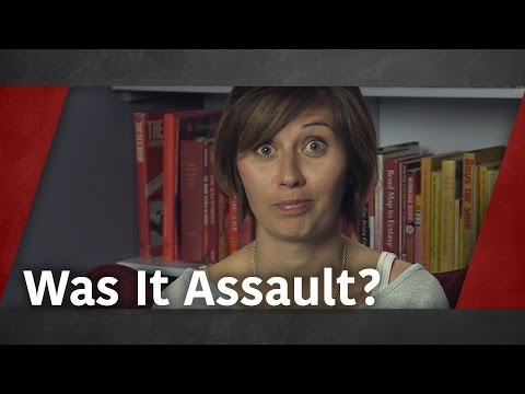 Was It Assault?