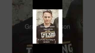R.I.P Grant Thompson passed away at 38