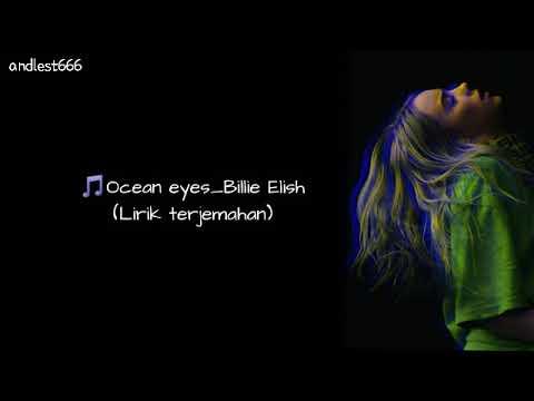 🎵ocean-eyes_billie-elish-(lirik&terjemahan)