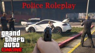 GTA V ONLINE | Police Roleplay |