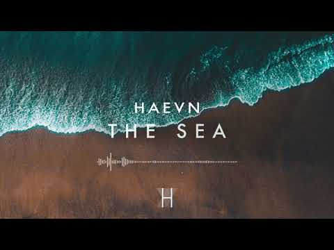 HAEVN - The Sea (Audio Only)
