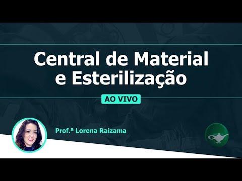 Central de Material e Esterilização - CME | Prof.ª Lorena Raizama | 20/02 às 19h