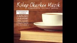 Çeşitli Sanatçılar - Kitap Okurken Müzik (2016)