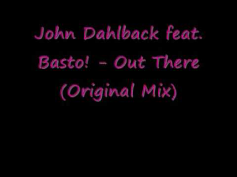 Out There - John Dahlback