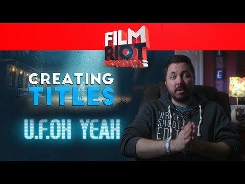 Mondays: Choosing Titles For Your Films & 2D Vs. 3D