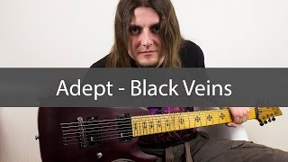 Adept Black Veins Guitar Cover Multitrack And Tab
