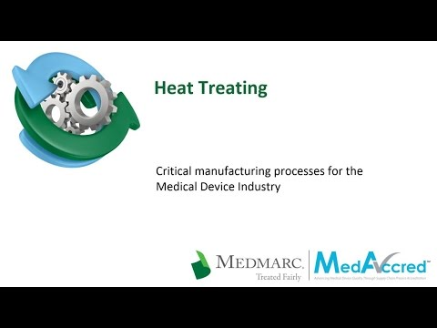 Critical Manufacturing Processes Series -  Heat Treating