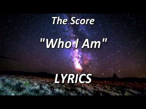 the-score-who-i-am-lyrics-shahriar-parsa