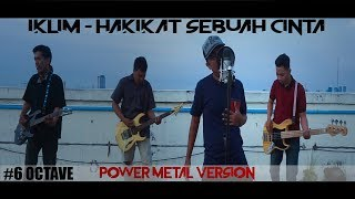 Iklim - Hakikat Sebuah Cinta (Power Metal Version) Cover By Roy LoTuZ