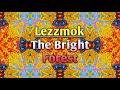 Culoe De Song - The Bright Forest (Lezzmok Spiritual Touch)