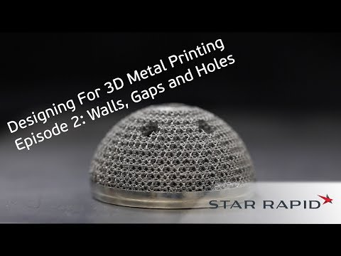 Episode 2: Walls, Gaps and Holes | Designing For 3D Metal Printing Tutorial