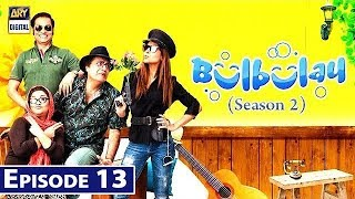 Bulbulay Season 2 | Episode 13 | 12th August 2019 | ARY Digital Drama