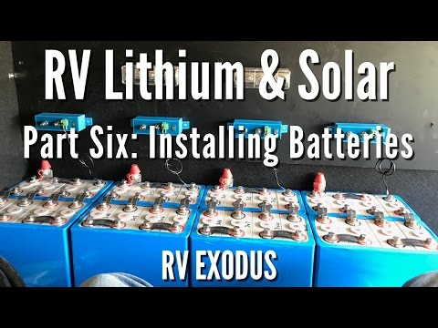 RV Fulltime Living | Lithium Battery & Solar: Part Six Installing Batteries