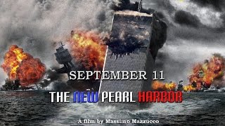 September 11 - The New Pearl Harbor