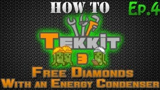 How to Tekkit - Free Diamonds with an Energy Condenser