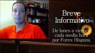Breve informativo - Noticias Forex del 7 de Agosto 2018
