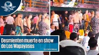 Desmienten muerte de joven durante show de Los Wapayasos en bar gay de Neza