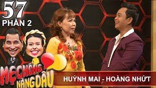 Chàng rể 22 năm và ước mơ được tỏ lòng với mẹ vợ | Huỳnh Mai - Hoàng Nhứt | MCND #57 💕
