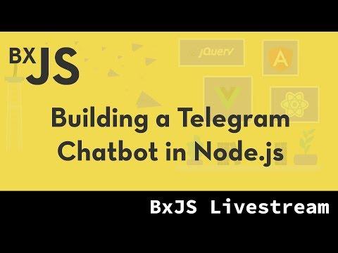 BxJS - Building a Telegram Chatbot in Node.js