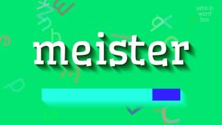 """How to say """"meister""""! (High Quality Voices)"""