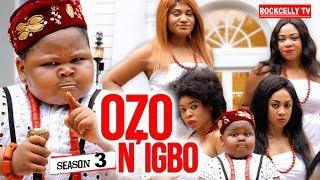 OZO NIGBO SEASON 3 New Movie 2019 NOLLYWOOD MOVIES