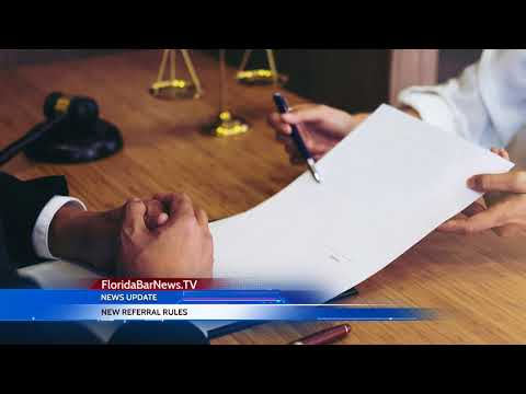 FloridaBarNews.TV - Update #68: Court sets new rules for referral services