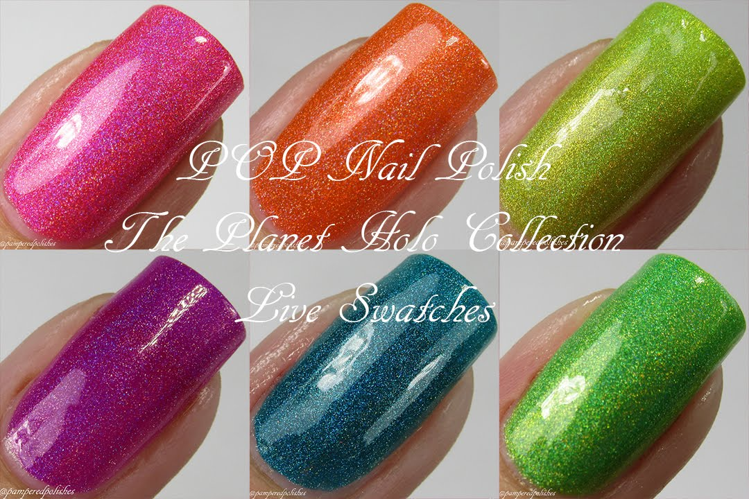 POP Nail Polish | The Planet Holo Collection | Live Swatches - YouTube