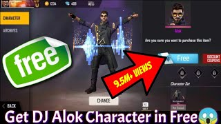 How To Get Dj Alok Character In Free | Get Dj Alok Character In Free Fire For Free | Live Proof 2020