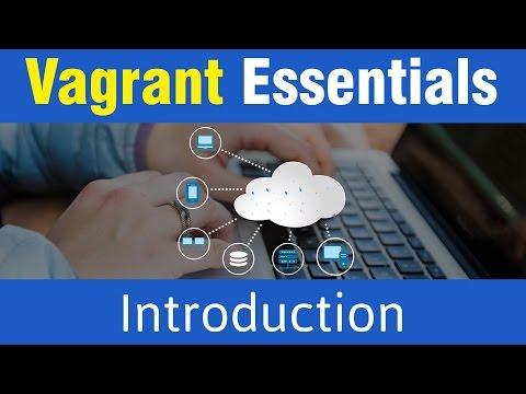 Vagrant Tutorials | Introduction to Vagrant Essentails