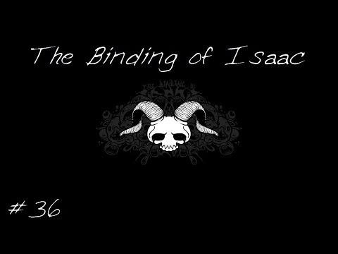 The Binding of Isaac - Run #36 - Suffice