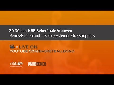 🏆 NBB Bekerfinale Vrouwen: Renes/Binnenland – Solar-systemen Grasshoppers