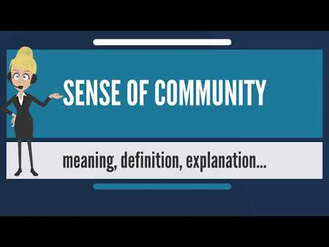 What is SENSE OF COMMUNITY? What does SENSE OF COMMUNITY mean' SENSE OF COMMUNITY meaning