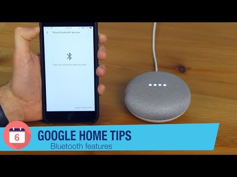 Google Home Tips: Bluetooth features