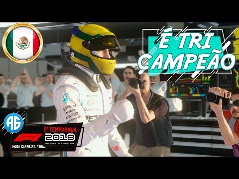 F1 2018 #103 GP DO MÉXICO - TEMOS UM TRI CAMPEÃO MUNDIAL DE FORMULA 1 (Português-BR)
