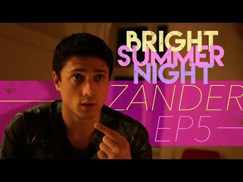 ep.5---zander-|-bright-summer-night