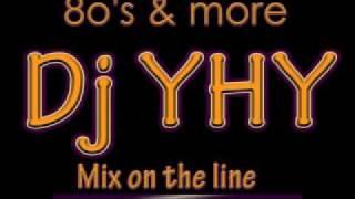 Mix On The Line - Dj YHY (8o's)