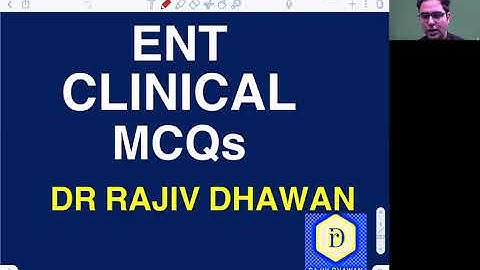 comprehensive discussion of 70 ent clinical statement based questions  rajiv dhawan ent educator