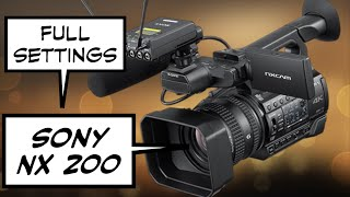 Full settings for sony nx200 nxcam camcorder professional shooters. unboxing and quick impressions watch other videos in this channel 4k c...